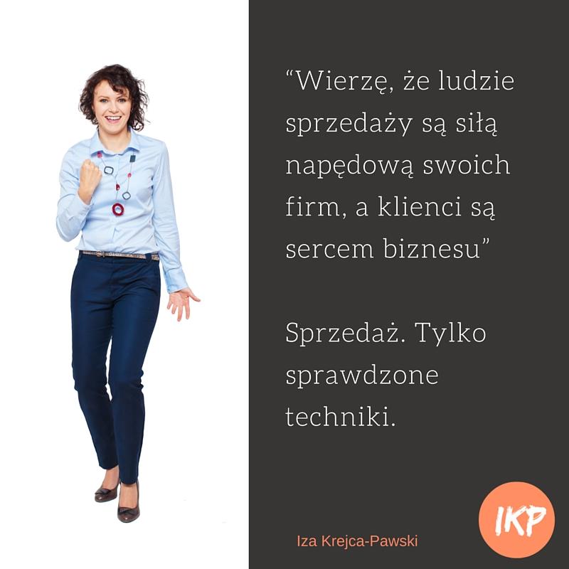 Cytaty Sprzedaż. Tylko sprawdzone techniki Iza Krejca-Pawski